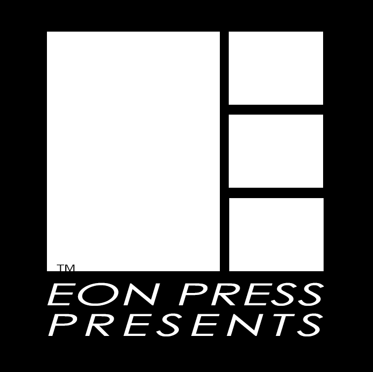 Eon Press Presents